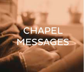 chapel messages