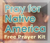 Pray for Native Youth Kit